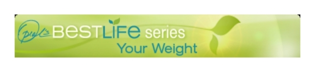 oprahs-best-life-series-your-weight