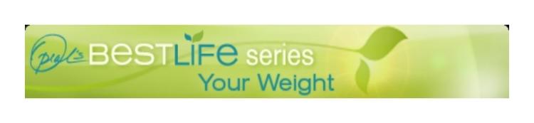 oprahs-best-life-series-your-weight