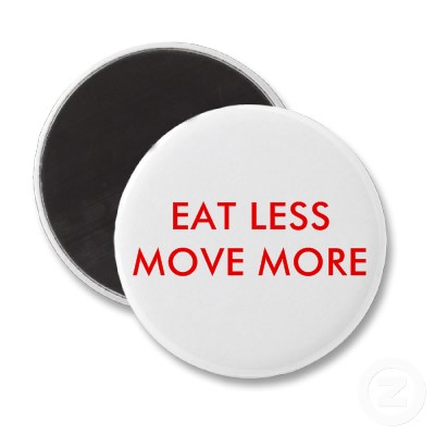 eat less move more