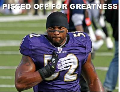 ray lewis pissed off for greatness motivation