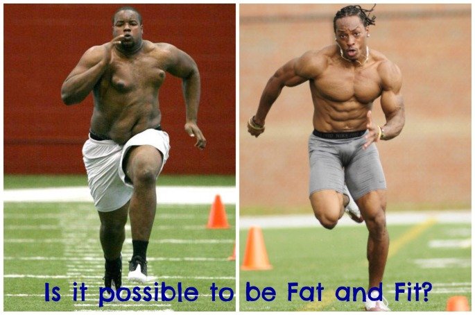 is it possible to be fat and fit
